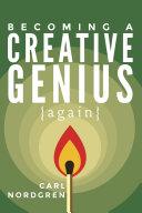 Becoming a Creative Genius {again}