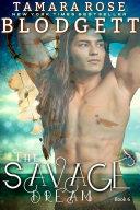 The Savage Dream
