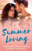 Summer Loving  Marriage Made of Secrets   The Secret Spanish Love Child   Under the Spaniard s Lock and Key   Stolen Summer