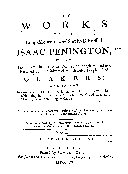 The Works of the Long-mournful and Sorely-distressed Isaac Penington