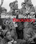 Werner Bischof  Backstory