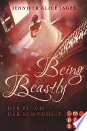 Being Beastly. Der Fluch der Schönheit (Märchenadaption von