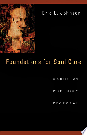 Free Download Foundations for Soul Care PDF - Writers Club