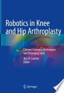 Robotics In Knee And Hip Arthroplasty Book PDF
