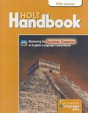 California Holt Literature   Language Arts  Holt Handbook  Fifth Course