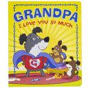Grandpa, I Love You So Much Pdf
