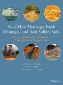 Acid Mine Drainage, Rock Drainage, and Acid Sulfate Soils [Pdf/ePub] eBook