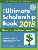 The Ultimate Scholarship Book 2018 Book