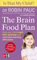 Is That My Child? The Brain Food Plan