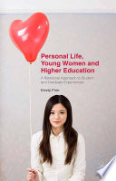 Personal Life  Young Women and Higher Education