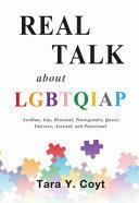Real Talk about LGBTQIAP
