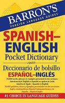 Barron s Spanish English Pocket Dictionary Diccionario de Bolsillo Espanol Ingles