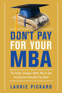 Don't Pay for Your MBA Pdf/ePub eBook