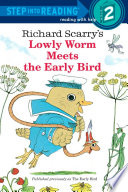 Read Online Lowly Worm Meets the Early Bird For Free