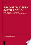 Reconstructing Satyr Drama