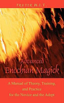 Advanced Enochian Magick