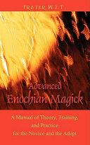 Advanced Enochian Magick
