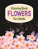 Coloring Book Flowers For Adults Book PDF