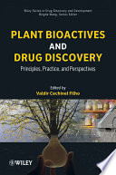 Plant Bioactives And Drug Discovery Book PDF