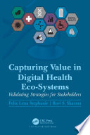 Capturing Value in Digital Health Eco Systems