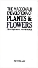 The Macdonald Encyclopedia of Plants   Flowers