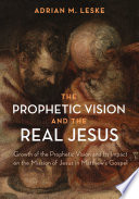 The Prophetic Vision And The Real Jesus
