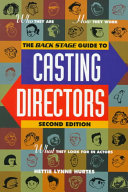The Back Stage Guide to Casting Directors