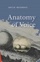 Anatomy of Voice