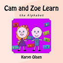 Cam and Zoe Learn the Alphabet