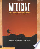"""Medicine for Mountaineering & Other Wilderness Activities"" by James A. Wilkerson"