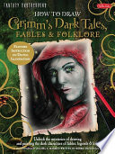 How to Draw Grimm s Dark Tales  Fables   Folklore