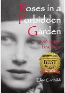 Roses in a Forbidden Garden