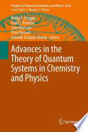 Advances In The Theory Of Quantum Systems In Chemistry And Physics Book PDF