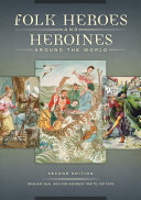 Folk Heroes and Heroines around the World, 2nd Edition - Seite 129