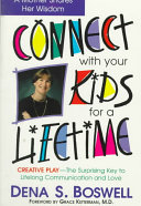 Connect with Your Kids for a Lifetime