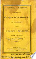 American Destiny: what Shall it Be, Republican Or Cossack!