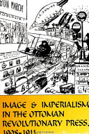 Pdf Image and Imperialism in the Ottoman Revolutionary Press, 1908-1911 Telecharger