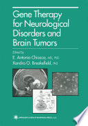 Gene Therapy for Neurological Disorders and Brain Tumors Book