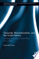 Genocide Ethnonationalism And The United Nations