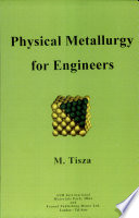 Physical Metallurgy for Engineers Book