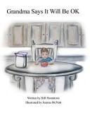 Grandma Says It Will Be Ok  Book