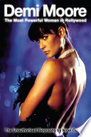 Demi Moore   The Most Powerful Woman in Hollywood