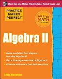 Practice Makes Perfect Algebra II