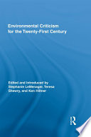 Environmental Criticism for the Twenty First Century Book