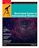 Illustrated Guide to Astronomical Wonders