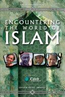 Encountering the World of Islam Pdf/ePub eBook