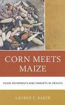 Corn Meets Maize