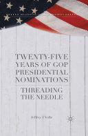 Twenty-Five Years of GOP Presidential Nominations [Pdf/ePub] eBook