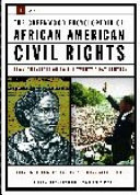 The Greenwood Encyclopedia of African American Civil Rights  A R