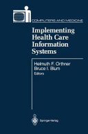 Implementing Health Care Information Systems Book